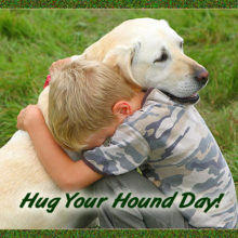 Hug Your Hound Day