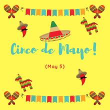Cinco de Mayo (May 5)