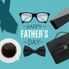 Happy Father's Day! – June 17