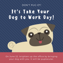 Bring your Dog to Work on June 22