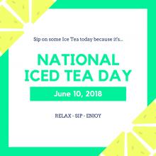 Drink Iced Tea on June 10!