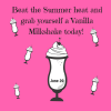 National Vanilla Milkshake Day – June 20