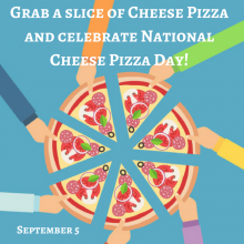 Sept 5 is National Cheese Pizza Day