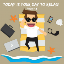 National Relaxation Day! – August 15
