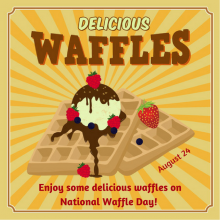 August 24 – National Waffle Day!