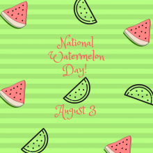 August 3 is National Watermelon Day
