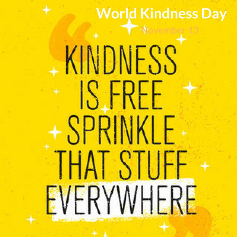 World Kindness Day is November 13