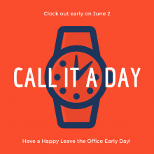 Clock out Early on June 2!