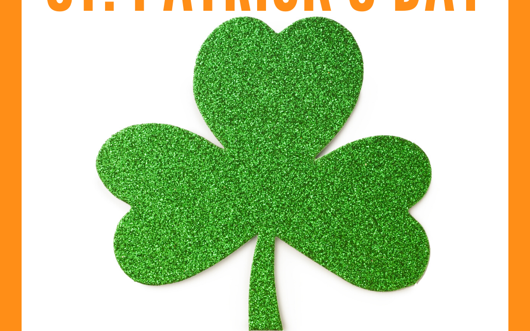 March 17 is St. Patrick's Day
