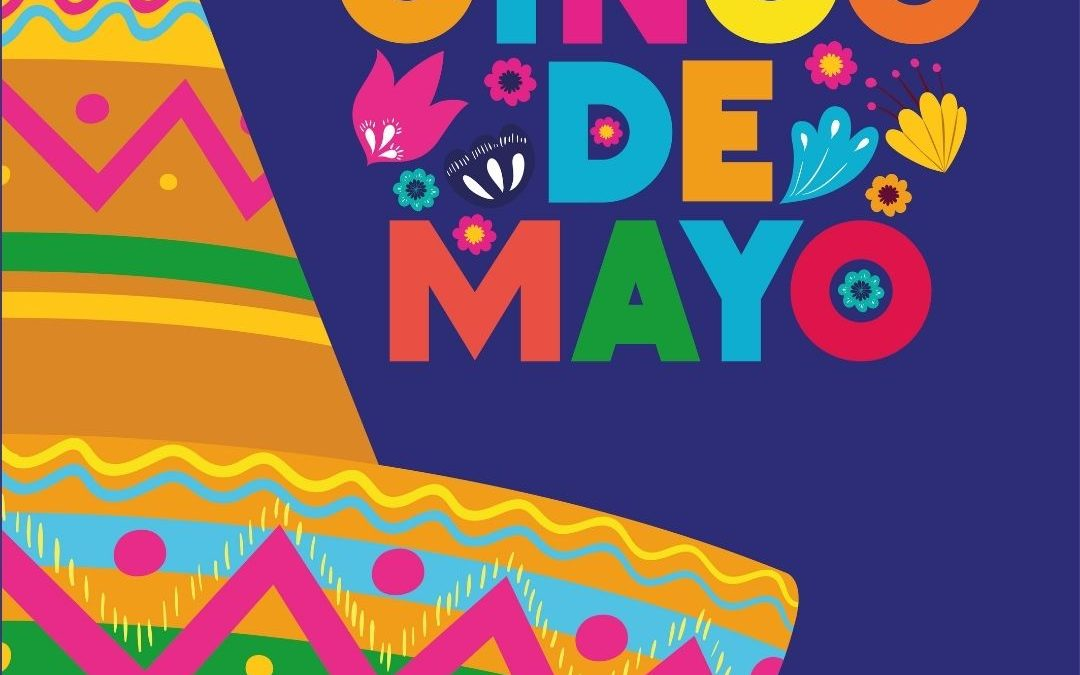 It's Time for a Cinco De Mayo Party! (May 5)