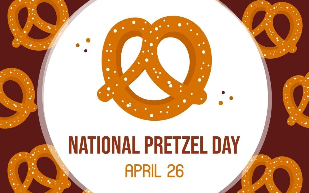 National Pretzel Day – April 26