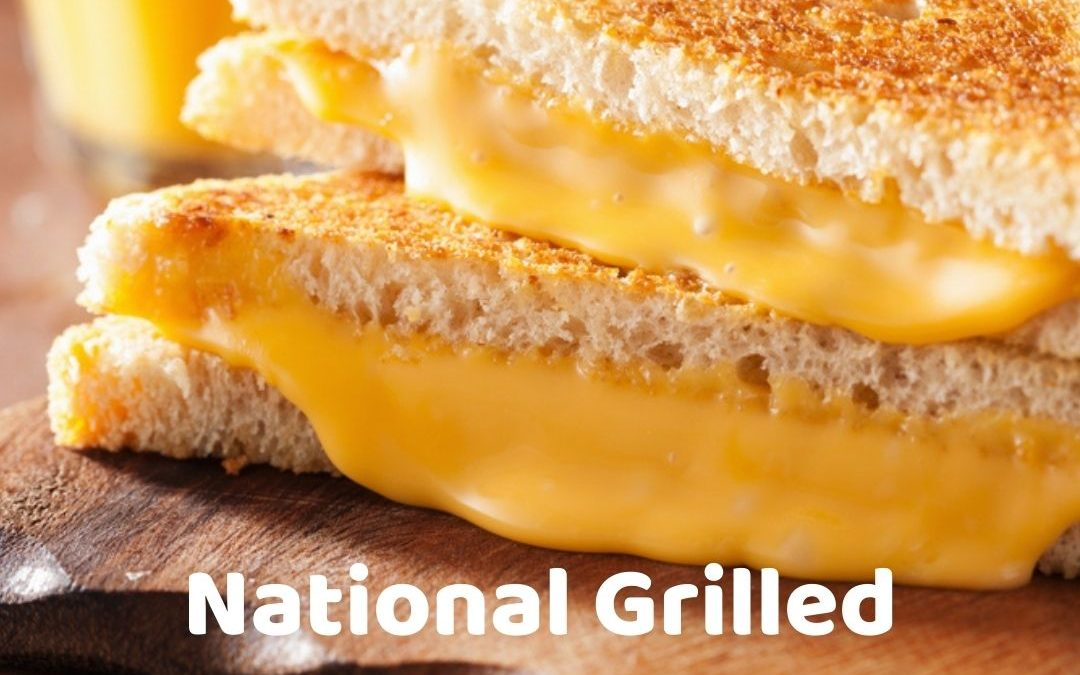 National Grilled Cheese Sandwich Day (4.12.21)